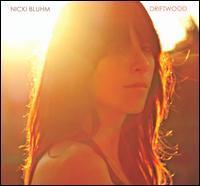 Nicki Bluhm - Driftwood