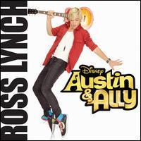 Ross Lynch - Austin & Ally [Original Soundtrack]