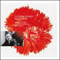 Florian Weber - Biosphere