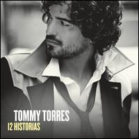 Tommy Torres - 12 Historias