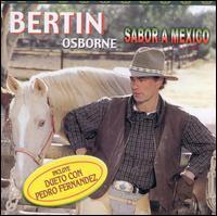 Bertin Osborne - Sabor a Mexico