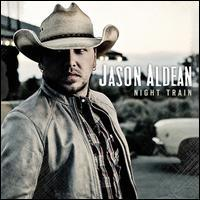 Jason Aldean - Night Train