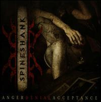 Spineshank - Anger Denial Acceptance