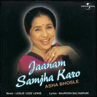 Asha Bhosle - Jaanam Samjha Karo