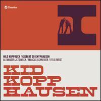 Kid Kopphausen - I
