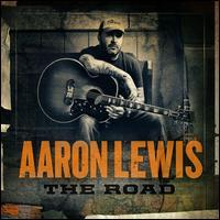 Aaron Lewis - The Road