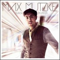 Max Mutzke - Durch Einander