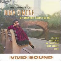 Nina Simone - My Babe Just Cares for Me [Remastered]