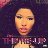Nicki Minaj - Pink Friday: Roman Reloaded Re-Up [2CD/1DVD]