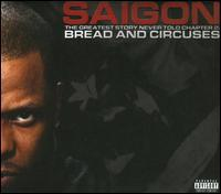 Saigon - The Greatest Story Never Told, Chapter 2: Bread and Circuses