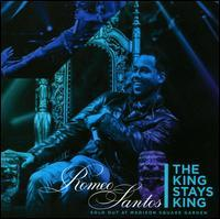 Romeo Santos - The King Stays King: Sold Out at Madison Square Garden