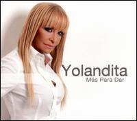 Yolandita Monge - Más Para Dar