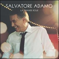 Salvatore Adamo - La Grande Roue