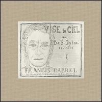 Francis Cabrel - Vise le Ciel ou Bob Dylan Revisité