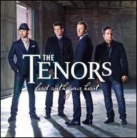 The Canadian Tenors - Lead with Your Heart