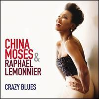 China Moses/Raphaël Lemonnier - Crazy Blues