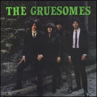 The Gruesomes - Gruesomania