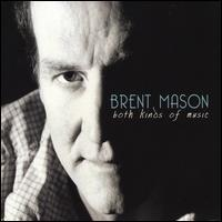 Brent Mason - Both Kinds of Music