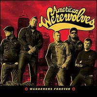 American Werewolves - Wanderers Forever
