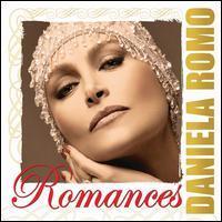 Daniela Romo - Romances