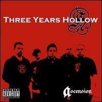 Three Years Hollow - Ascension
