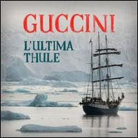 Francesco Guccini - L' Ultima Thule