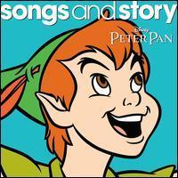 Disney - Songs and Story: Peter Pan