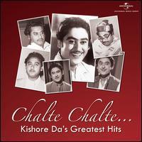 Kishore Kumar - Chalte Chalte: Kishore Da's Greatest Hits