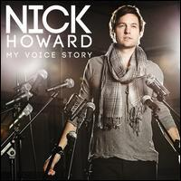 Nick Howard - My Voice Story