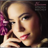 Amanda Brecker - Blossom