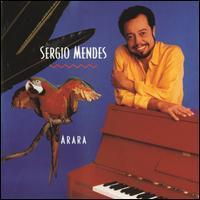 Sergio Mendes - Arara