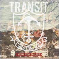 Transit - Young New England