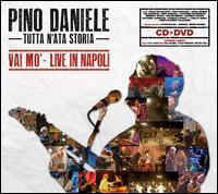 Pino Daniele - Tutta N'Ata Storia