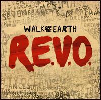 Walk Off the Earth - R.E.V.O.