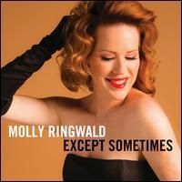 Molly Ringwald - Except… Sometimes