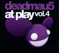 Deadmau5 - At Play, Vol. 4