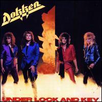 Dokken - Under Lock and Key