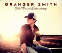 Granger Smith - Dirt Road Driveway