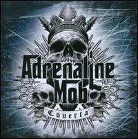 Adrenaline Mob - Covertà