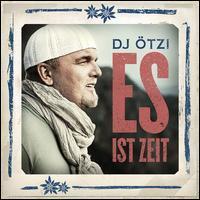 DJ Ötzi - Es Ist Zeit