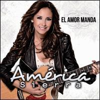 América Sierra - El Amor Manda