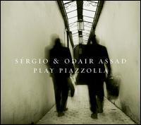 Sergio & Odair Assad - Sérgio & Odair Assad Play Piazzolla