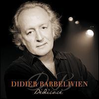 Didier Barbelivien - Dédicacé