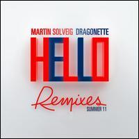 Martin Solveig/Dragonette - Hello [Summer 11 Remixes]
