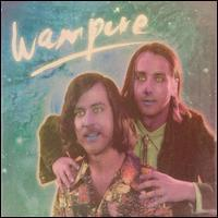 Wampire - Curiosity
