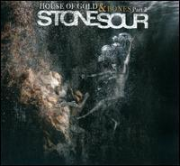 Stone Sour - House of Gold & Bones, Pt. 2
