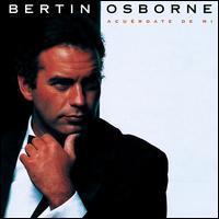 Bertin Osborne - Acuerdate de Mi
