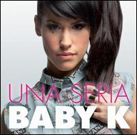 Baby K - Una Seria