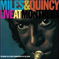 Miles Davis/Quincy Jones - Miles & Quincy: Live At Montreux