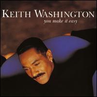 Keith Washington - You Make It Easy